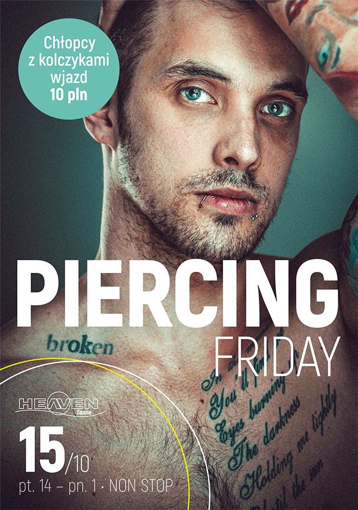 Piercing Friday