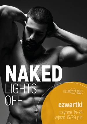 NAKED LIGHTS OFF
