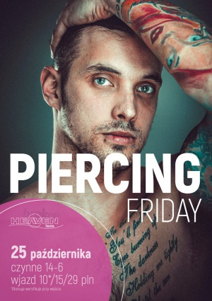Piercing Friday